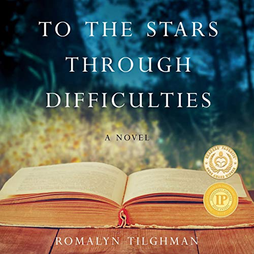 To the Stars Through Difficulties: A Novel audiobook cover art