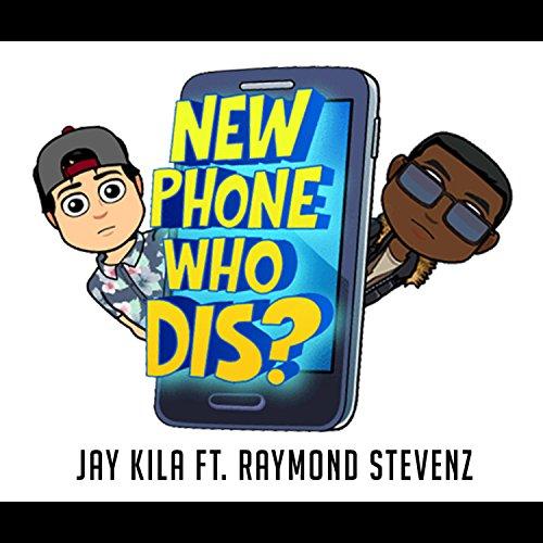 New Phone (Who Dis) [feat. Raymond Stevenz] [Explicit]