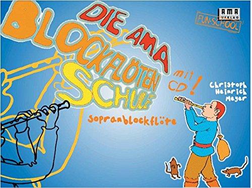 Die AMA-Blockflötenschule (Fun-School)