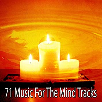 71 Music for the Mind Tracks