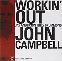 Workin' Out by John Campbell (2001-02-27)