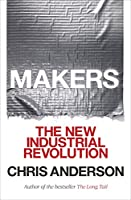 Makers: The New Industrial Revolution (Telord 1403)