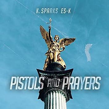 Pistols and Prayers