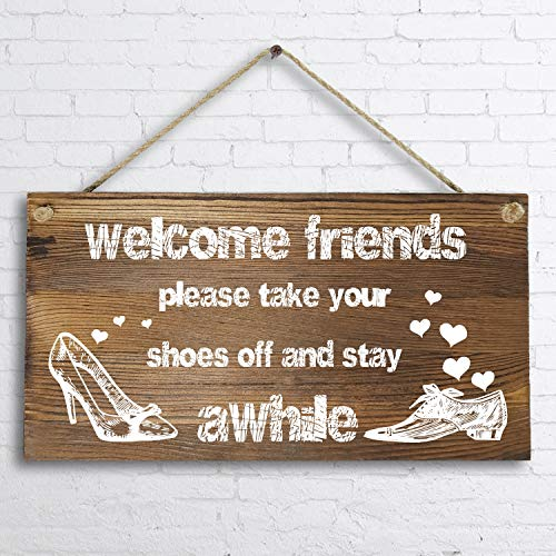 6'x 12' Rustic Solid Wood Home Decor Sign Wall Art Plaque -Welcome Friends,Please take Your Shoes Off Wall Sign.