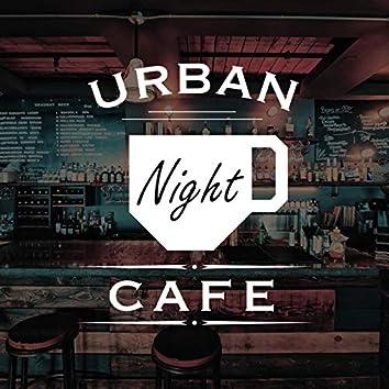 Urban Night Cafe -リラックスできる・都会的でハイセンスな大人のオシャレBGM-