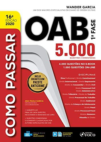 Como passar na OAB 5.000 questões: 5.000 Questões comentadas - 2020 (Portuguese Edition)