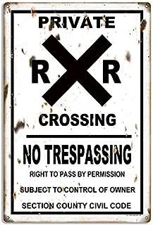 Garage Art Signs Railroad Xing Private Reproduction No Trespassing Metal Sign 12x18