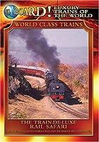 Luxury Trains of World: Train-De-Luxe Rail Safari [DVD] [Import]