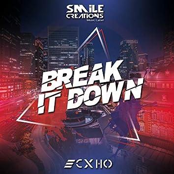 Break it down