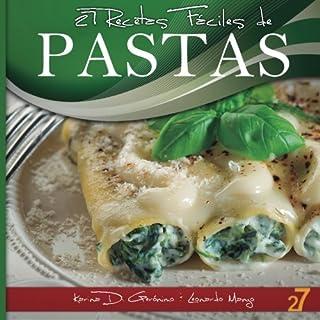 27 Recetas Fáciles de Pastas (Volume 1) (Spanish Edition)