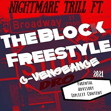 The Block Freestyle (feat. C-Vengeance & Dro)