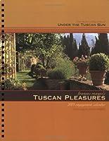 Frances Mayes's Tuscan Pleasures 2003 Calendar