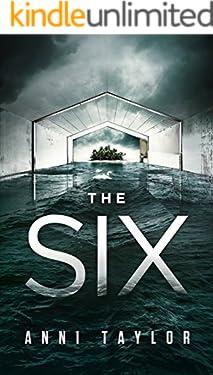 THE SIX: A Smart, Dark, Enticing Thriller