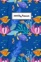 2020 Day Planner: Year Plan with Monthly Planner and 365 Day Planner for Organizer Agenda Schedule Notebook Journal and Business with Under Water World
