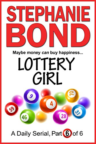LOTTERY GIRL: part 6 of 6 (English Edition)