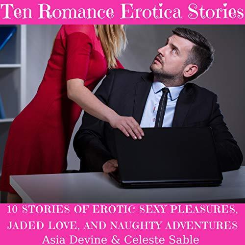 Ten Romance Erotica Stories audiobook cover art