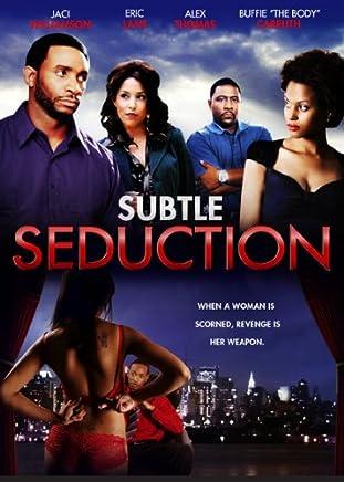 Subtle Seduction