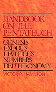 Handbook on the Pentateuch: Genesis, Exodus, Leviticus, Numbers, Deuteronomy