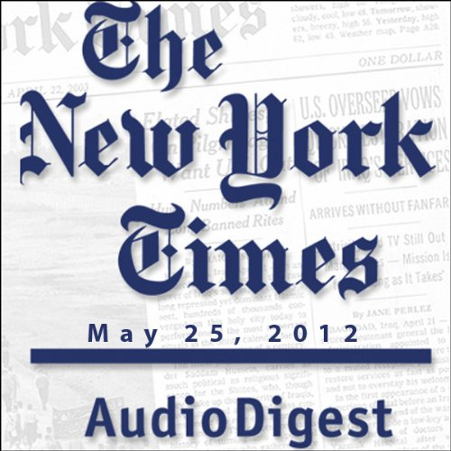The New York Times Audio Digest, May 25, 2012 copertina