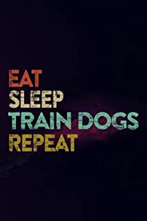 Book Review Journal - Womens Eat Sleep Train Dogs Repeat Vintage Dog Trainer Sayings Gift Good Family: Book Review Log   R...