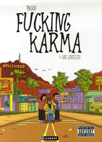 Fucking Karma, Tome 1 : Los Angeles