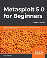 Metasploit 5.x for Beginners, 2nd Edition Front Cover