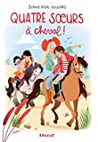 Quatre soeurs à cheval ! (Grand Format)
