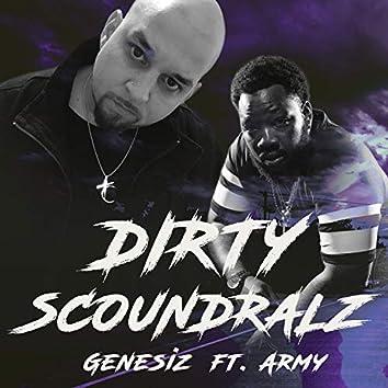 DIRTY SCOUNDRALZ (feat. Army Regime)