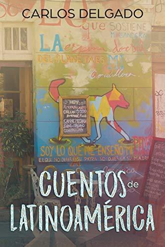 Cuentos de Latinoamérica: Kurzgeschichten aus Lateinamerika (Spanish Edition)