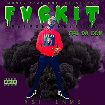 F V C K I T (Deluxe Edition)