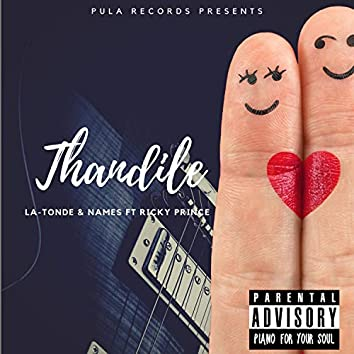 Thandile (feat. Names & Ricky Prince)