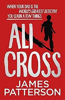 Ali Cross by [James Patterson]