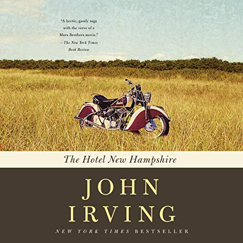 The Hotel New Hampshire Audiobook By John Irving cover art
