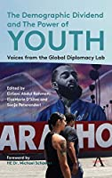 The Demographic Dividend and the Power of Youth: Voices from the Global Diplomacy Lab