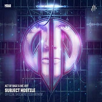 Subject Hostile (Official Shockerz 2018 Anthem)