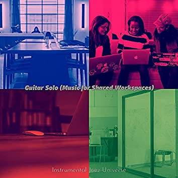 Guitar Solo (Music for Shared Workspaces)