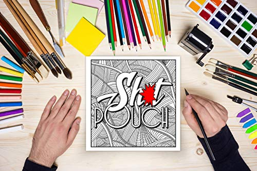 A Swear Word Coloring Book for Adults: Sweary AF: F*ckity F*ck F*ck F*ck