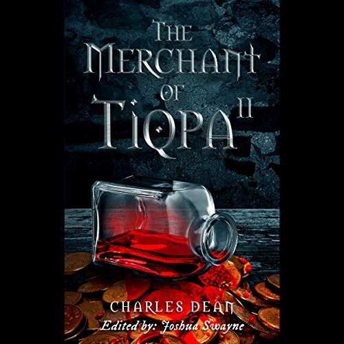 The Merchant of Tiqpa 2     The Bathrobe Knight, Book 5              Written by:                                                                                                                                 Charles Dean                               Narrated by:                                                                                                                                 Matthew Broadhead                      Length: 12 hrs and 34 mins     Not rated yet     Overall 0.0