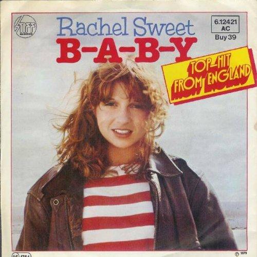 Rachel Sweet - B-A-B-Y - Stiff Records - 6.12421 AC, Stiff Records - 6.12 421, Stiff Records - BUY 39, TELDEC »Telefunken-Decca« Schallplatten GmbH - 6.12 421