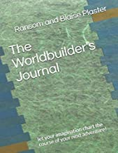 The Worldbuilder's Journal: let your imagination chart the course of your next adventure!