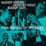 Folk Festival Of The Blues With Muddy Waters, Howlin Wolf, Buddy Guy, Sonny Boy Williamson, Willie Dixon / Various