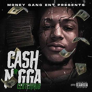 Cash Nigga