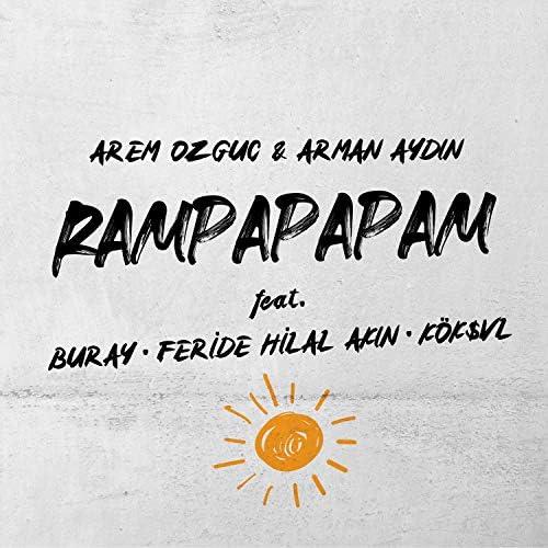Arem Ozguc & Arman Aydin feat. Buray, Feride Hilal Akın & KÖK$VL