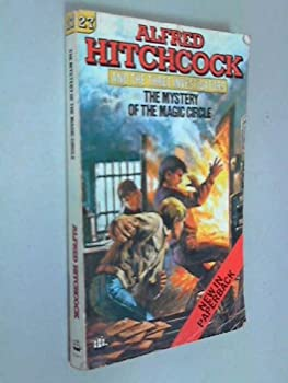 The Mystery of the Magic Circle - Book #27 of the Alfred Hitchcock and The Three Investigators