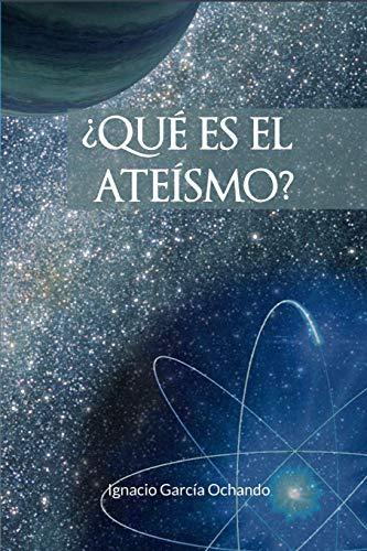 ¿Qué es el ateísmo?