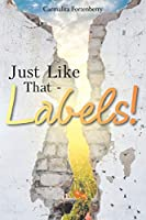 Just Like That - Labels!