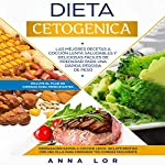 Dieta Cetogenica [Ketogenic Diet] audiobook cover art