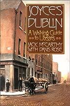 Joyce's Dublin: A Walking Guide to Ulysses