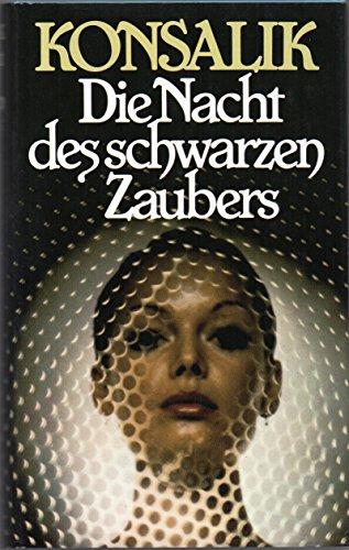 Die Nacht des schwarzen Zaubers - Wen die schwarze Göttin ruft - Eine Urwaldgöttin darf nicht weinen - Drei Romane in einem Buch