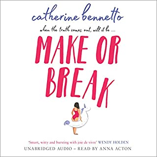 Make or Break                   By:                                                                                                                                 Catherine Bennetto                               Narrated by:                                                                                                                                 Anna Acton                      Length: 11 hrs and 23 mins     91 ratings     Overall 4.5